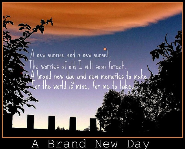 A Brand New Day | POSITIVE THOUGHTS ON LIFE
